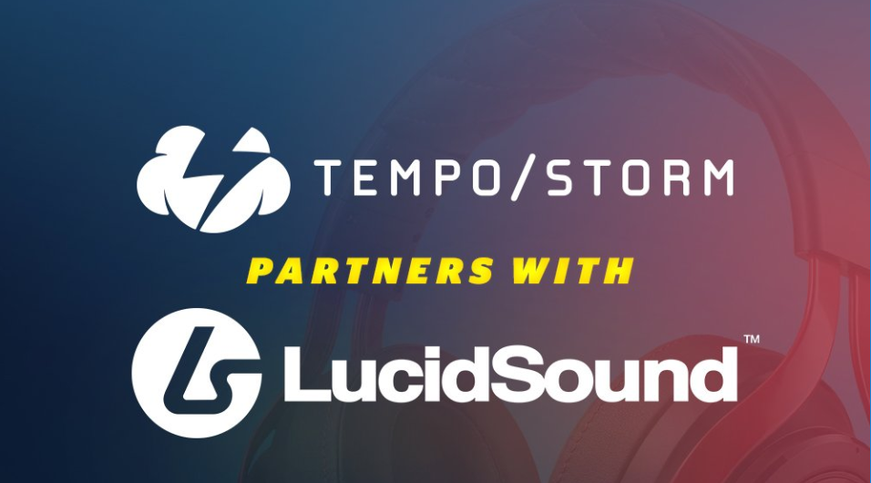 Tempo Storm x LucidSound - Tempo Storm finds audio partner in LucidSound