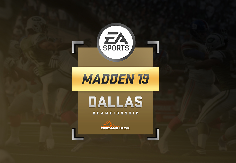 DreamHack Dallas Madden 19