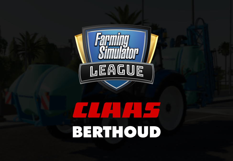 Farming Simulator League BERTHOUD CLAAS
