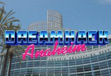 DreamHack Anaheim Announced