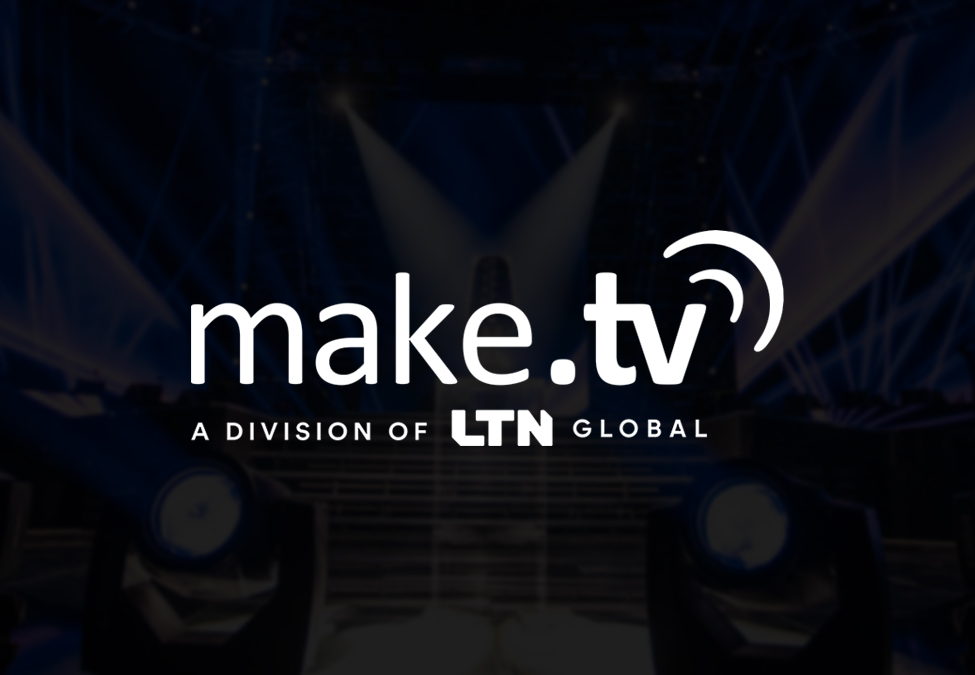 LTN Global Make.TV  - LTN Global enters agreement to acquire Make.TV