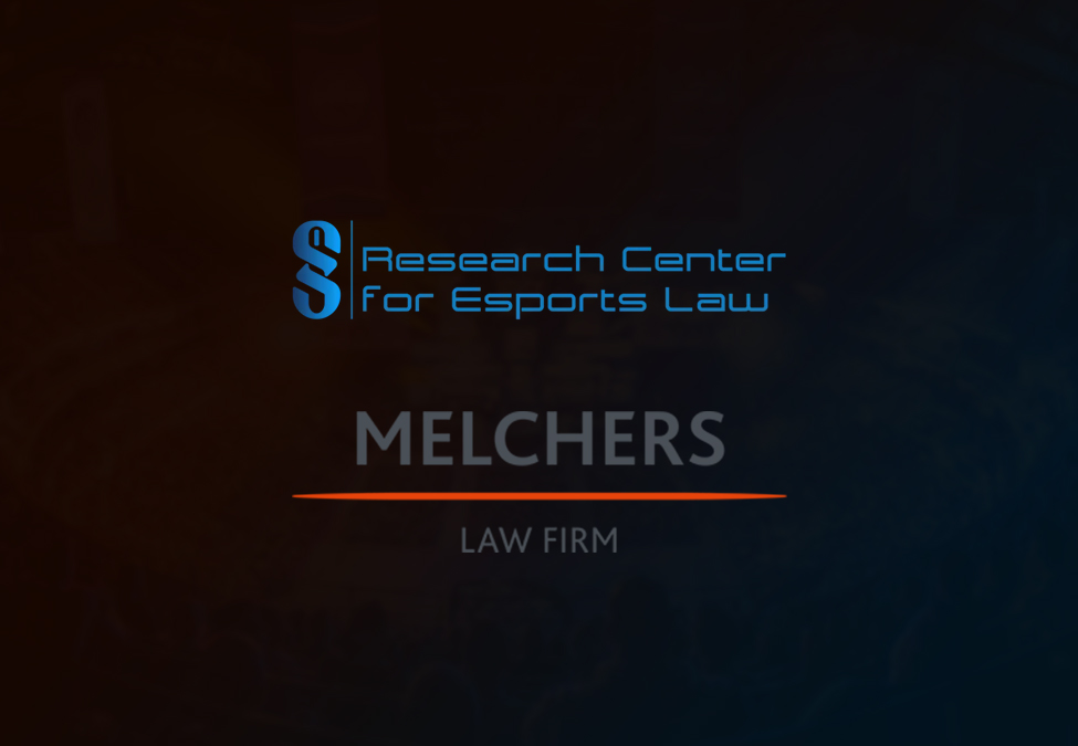 Research Center for Esports LawMELCHERS Law
