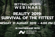 AffiliateINSIDER to host Betting on Sports webinar, Reality 2019: Survival of the Fittest