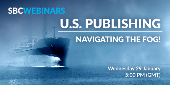 SBC Webinars - US Publishing Navigating the Fog