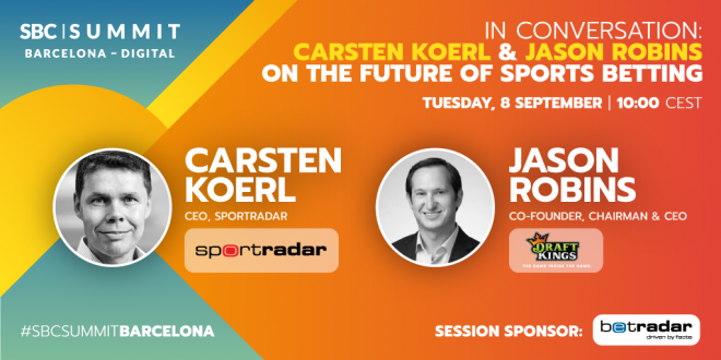 Carsten Koerl and Jason Robins at SBC Summit Barcelona - Digital