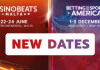 Cambio de fechas para CasinoBeats Malta y Betting on Sports America