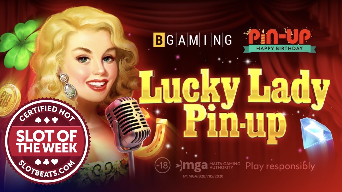 BGaming celebrates Pin-Up Casino as it claims our Slot of the Week award with an all new custom retro-style slot, Lucky Lady Pin-Up.